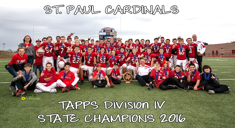 St. Paul Cardinals - 2016 TAPPS Division IV Football State Champions